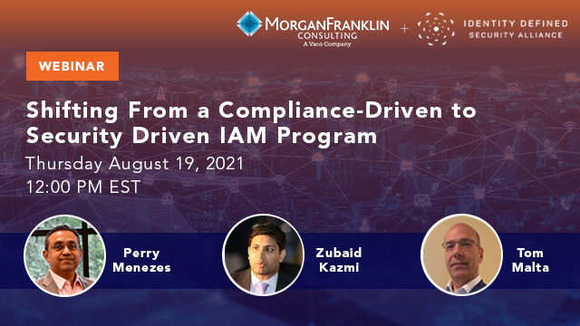 Shifting your IAM Program from Compliance-Driven to Security-Driven