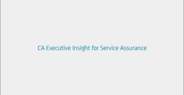 CA Executive Insight for Service Assurance