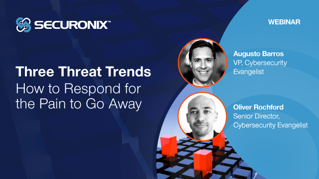 Three Threat Trends: How to Respond for the Pain to Go Away