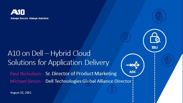 A10 on Dell – Hybrid Cloud Solutions for Application Delivery