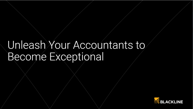 Unleash Your Accountants to Become Exceptional