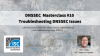 DNSSEC Masterclass #10. Troubleshooting DNSSEC Issues