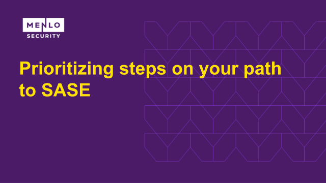 Prioritizing steps on your path to SASE