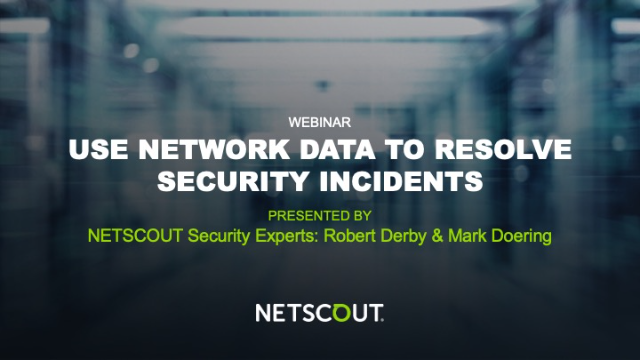 Use Network Data to Resolve Security Incidents