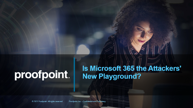 Is Microsoft 365 the Attackers' New Playground?
