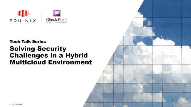 Tech Talk - Solving Security Challenges in a Hybrid Multicloud Environment