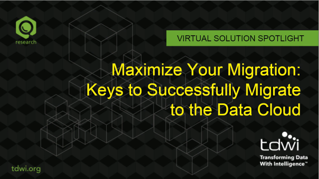 Maximize Your Migration: Keys to Successfully Migrate to the Data Cloud
