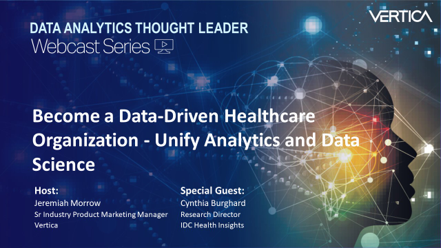 Become a Data-Driven Healthcare Organization - Unify Analytics and Data Science