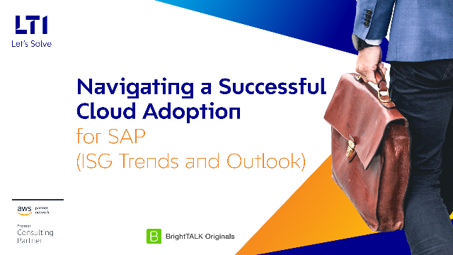 Navigating a Successful Cloud Adoption for SAP (ISG Trends and Outlook)