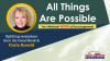 All Things Are Possible - Episode 32