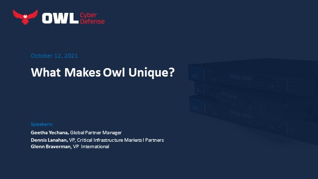 What Makes Owl Unique: Learn why customers choose Owl over other solutions