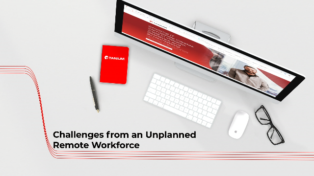 Challenges from an Unplanned Remote Workforce