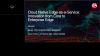 Cloud Native Edge-as-a-Service: Innovation from Core to Enterprise Edge