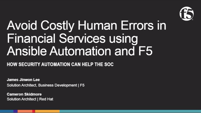 Avoid Costly Human Errors in Financial Services Using Ansible Automation and F5