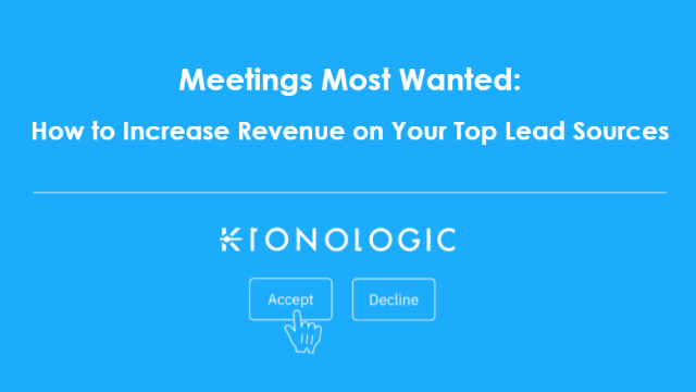 Meetings Most Wanted: How to Increase Revenue on Your Top Lead Sources [Part 1]