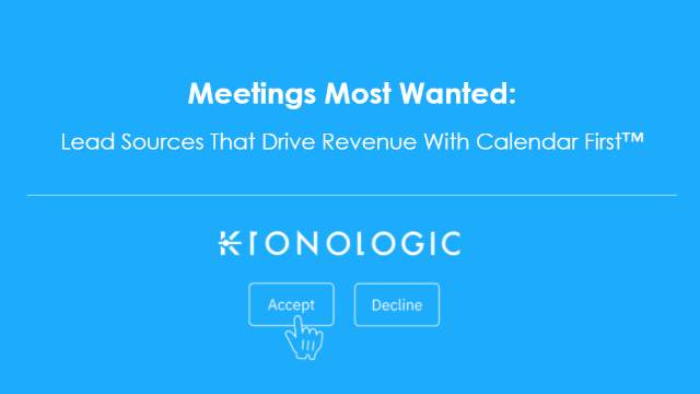 Meetings Most Wanted: Lead Sources That Drive Revenue With Calendar First™