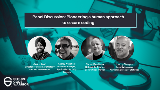 Pioneering a human approach to secure coding - panel discussion Part 1