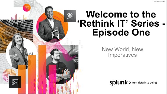'Rethink IT' Series, Session One: New World, New Imperatives