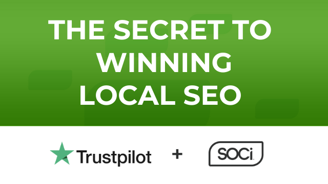 The Secret to Winning Local SEO: A Conversation with Trustpilot