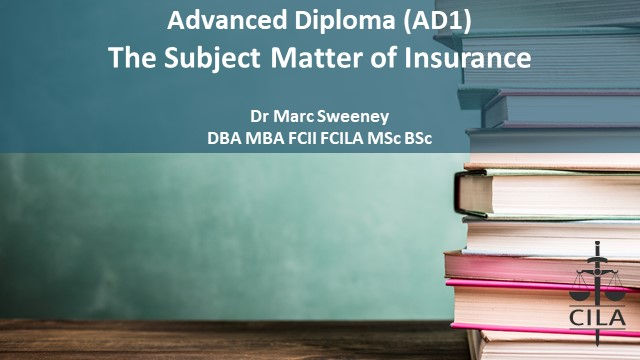 AD1 Tutorial 4 - The Subject Matter of Insurance