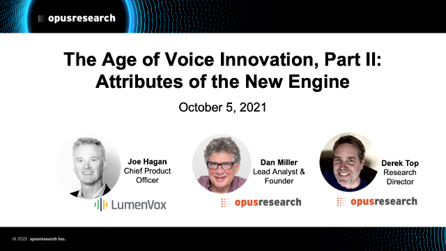 The Age of Voice Innovation, Part II: Attributes of the New Engine