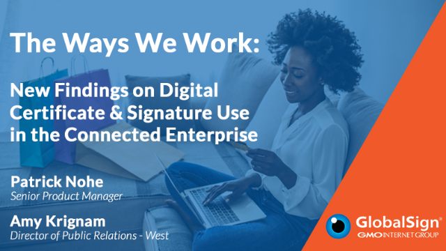 New Findings on Digital Certificate & Signature Use in the Connected Enterprise