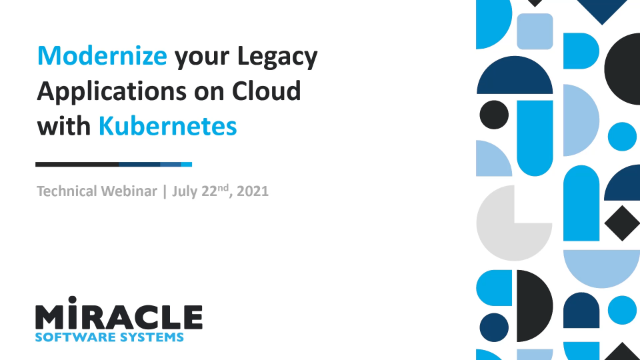 Modernize your Legacy Applications on Cloud with Kubernetes