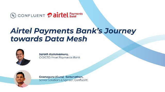 Airtel Payments Bank's Journey towards Data Mesh