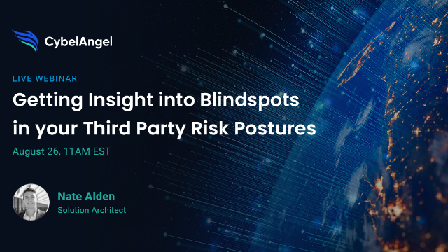 Getting Insight into Blindspots in your Third-Party Risk Postures