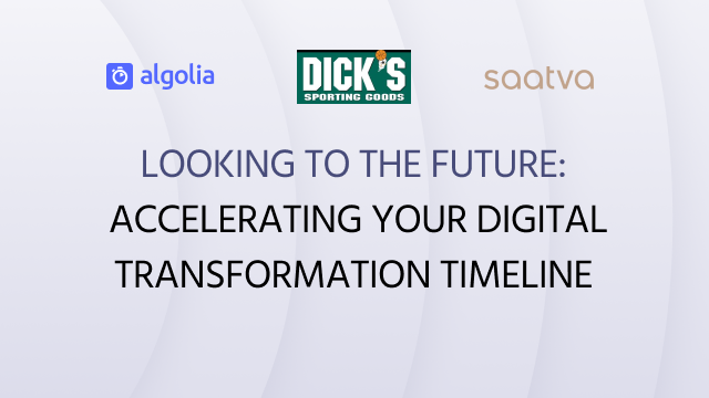 Accelerating Your Digital Transformation Timeline - Looking to the Future