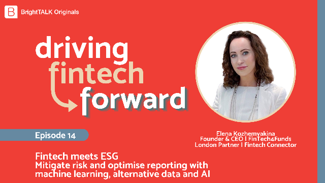 Fintech meets ESG: mitigate risk with machine learning, alternative data and AI