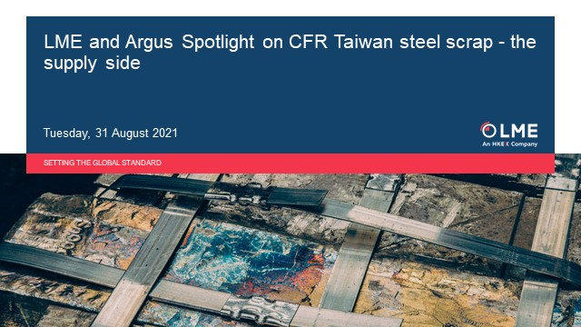 LME and Argus: Spotlight on CFR Taiwan steel scrap – the supply side