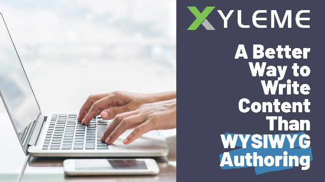 WYSIWYG Authoring: There's a Better Way