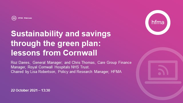 Sustainability and savings through the green plan: lessons from Cornwall