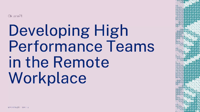 Developing High Performance Teams in the Remote Workplace