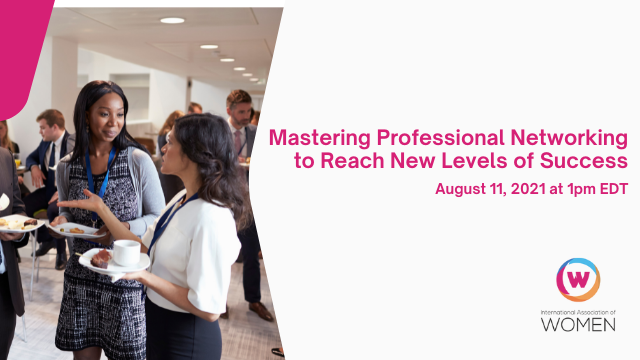 Mastering Professional Networking to Reach New Levels of Success