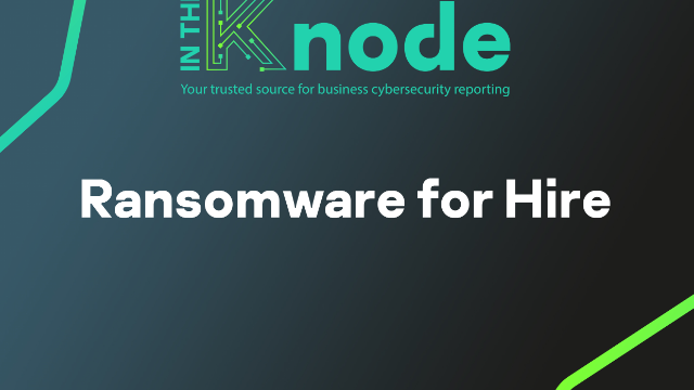 In the Knode Ransomware for Hire
