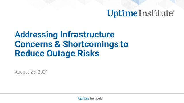 Addressing infrastructure concerns/operations shortcomings to reduce outage risk