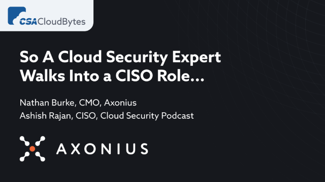 So A Cloud Security Expert Walks Into a CISO Role...