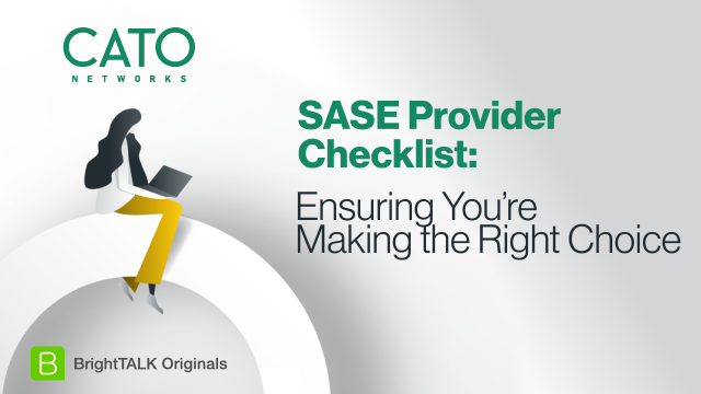 [Ep.5] SASE Provider Checklist: Ensuring You're Making the Right Choice