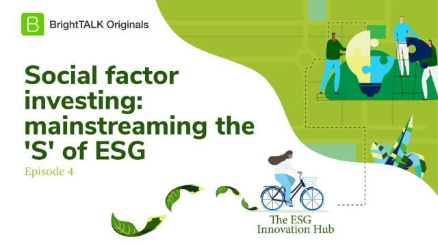 Social factor investing: mainstreaming the 'S' of ESG