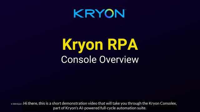 Orchestrate Your Virtual Workforce with Kryon ConsoleX