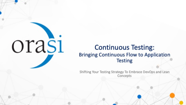 Continuous Testing: Bringing Continuous Flow to Application Testing