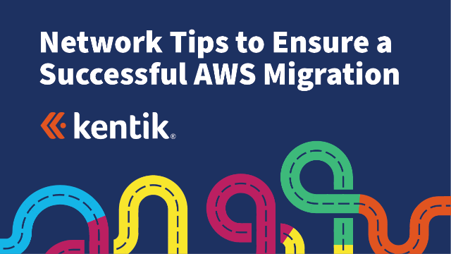 Network Tips to Ensure a Successful AWS Migration
