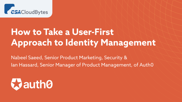 How to Take a User-First Approach to Identity Management