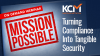 Mission Possible: Turning Compliance Into Tangible Security