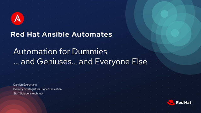 Automation for dummies... and geniuses, and everyone else
