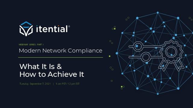 Modern Network Compliance: What It Is & How to Achieve It