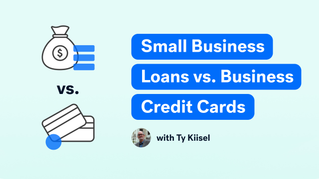 Small Business Loans vs. Business Credit Cards
