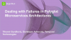 Dealing with Failures in Polyglot Microservices Architectures